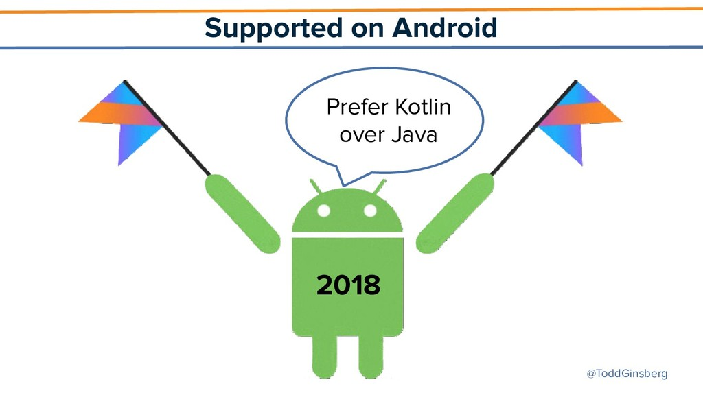 @ToddGinsberg Supported on Android 2018 Prefer ...