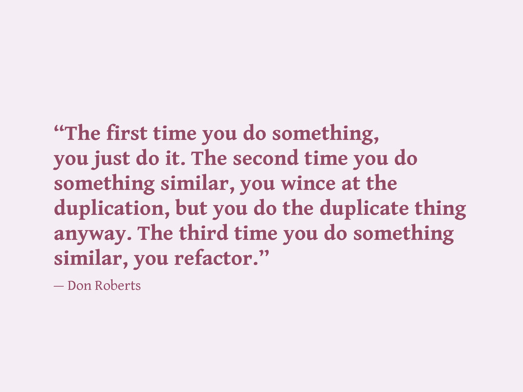 """The first time you do something, you just do i..."