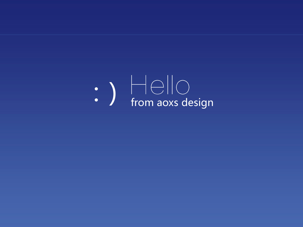 Hello from aoxs design :)