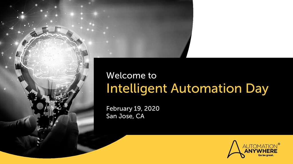 Welcome to Intelligent Automation Day February ...