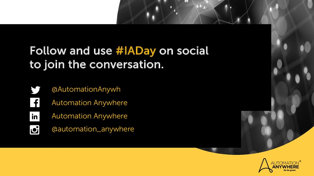 Follow and use #IADay on social to join the con...
