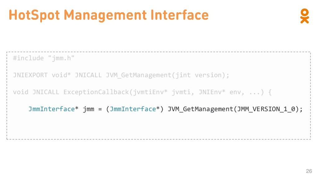 """26 #include """"jmm.h"""" JNIEXPORT void* JNICALL JVM..."""