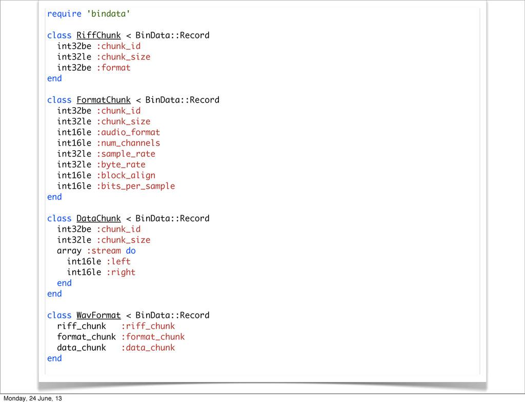require 'bindata' class RiffChunk < BinData::Re...