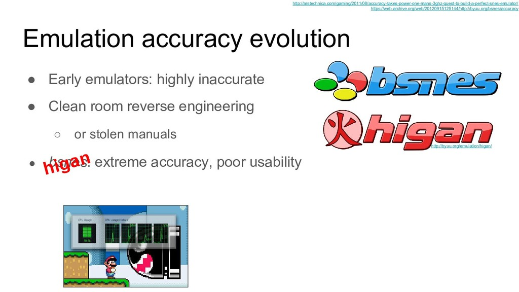● bsnes: extreme accuracy, poor usability ● Cle...