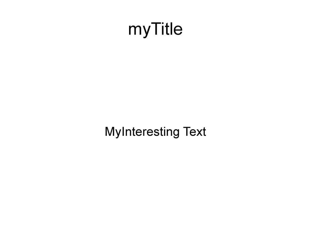 myTitle MyInteresting Text