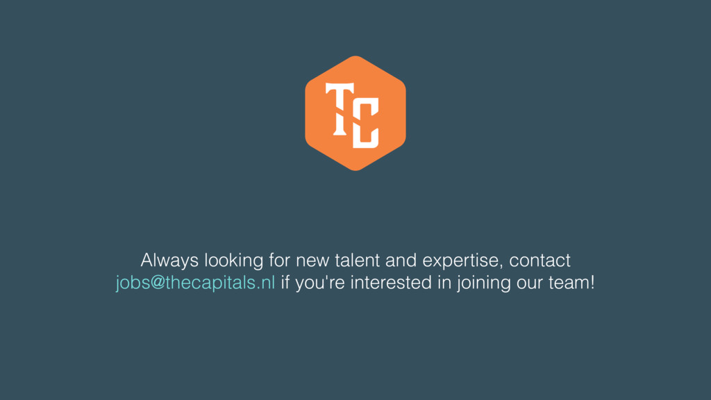 Always looking for new talent and expertise, co...