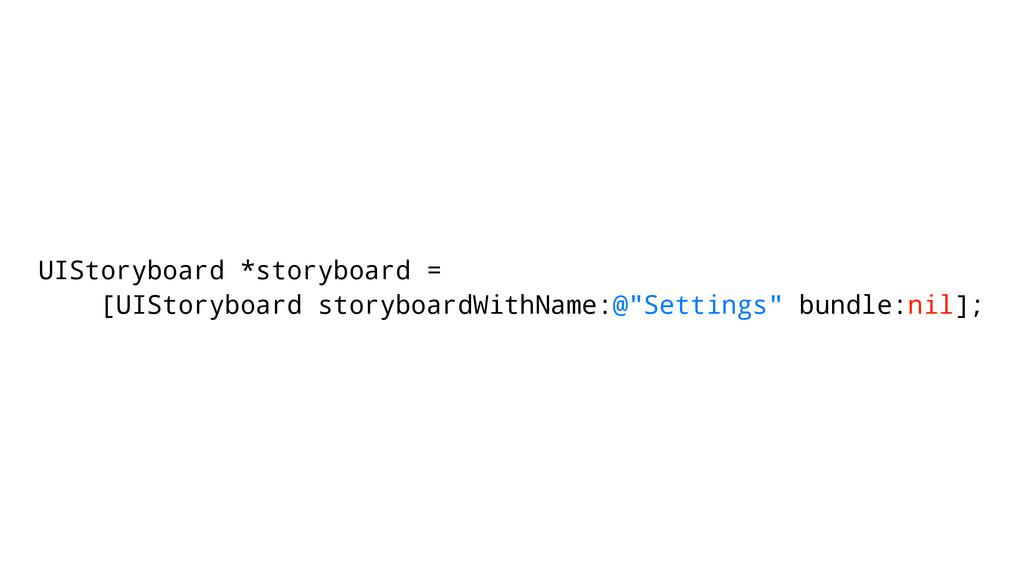 UIStoryboard *storyboard = [UIStoryboard storyb...