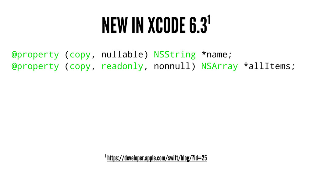 NEW IN XCODE 6.31 @property (copy, nullable) NS...