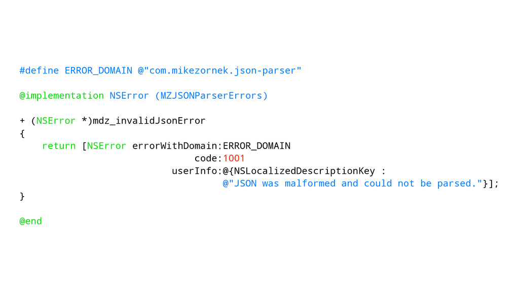 "#define ERROR_DOMAIN @""com.mikezornek.json-pars..."