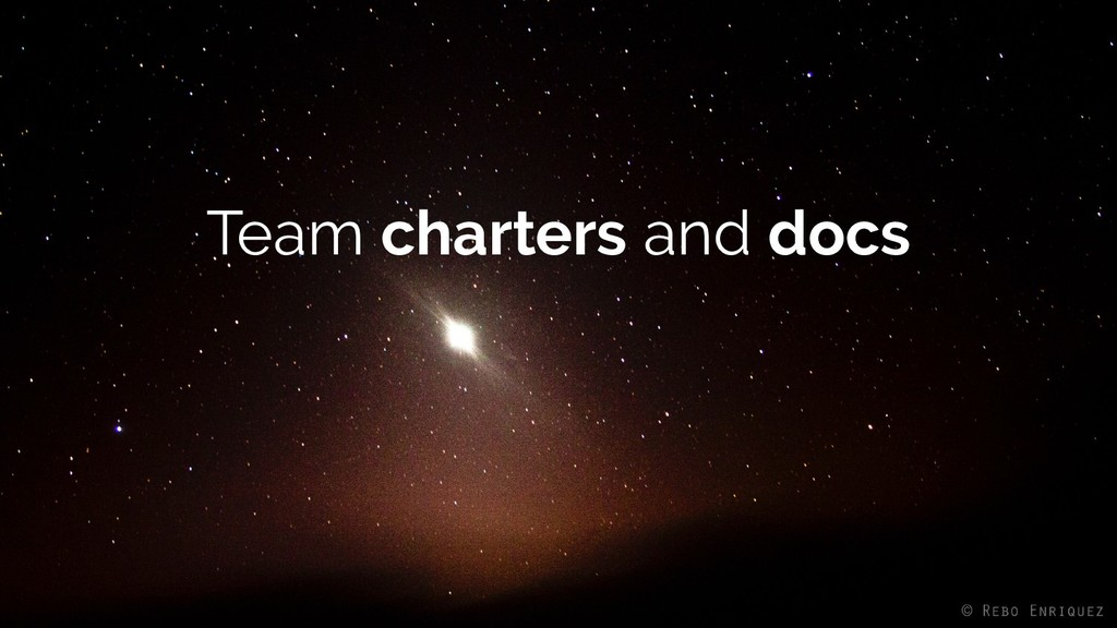 Team charters and docs