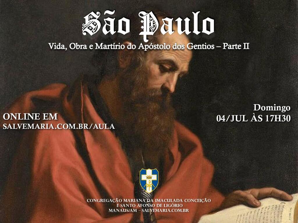 ONLINE EM SALVEMARIA.COM.BR/AULA Domingo 04/JUL...