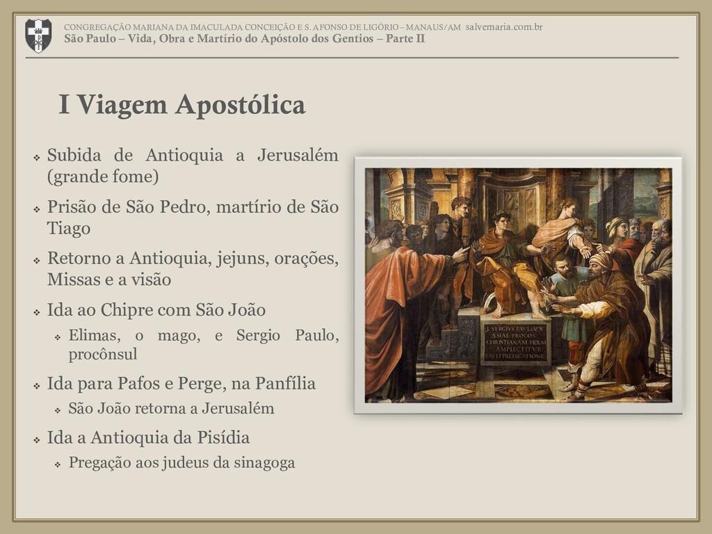  Subida de Antioquia a Jerusalém (grande fome)...