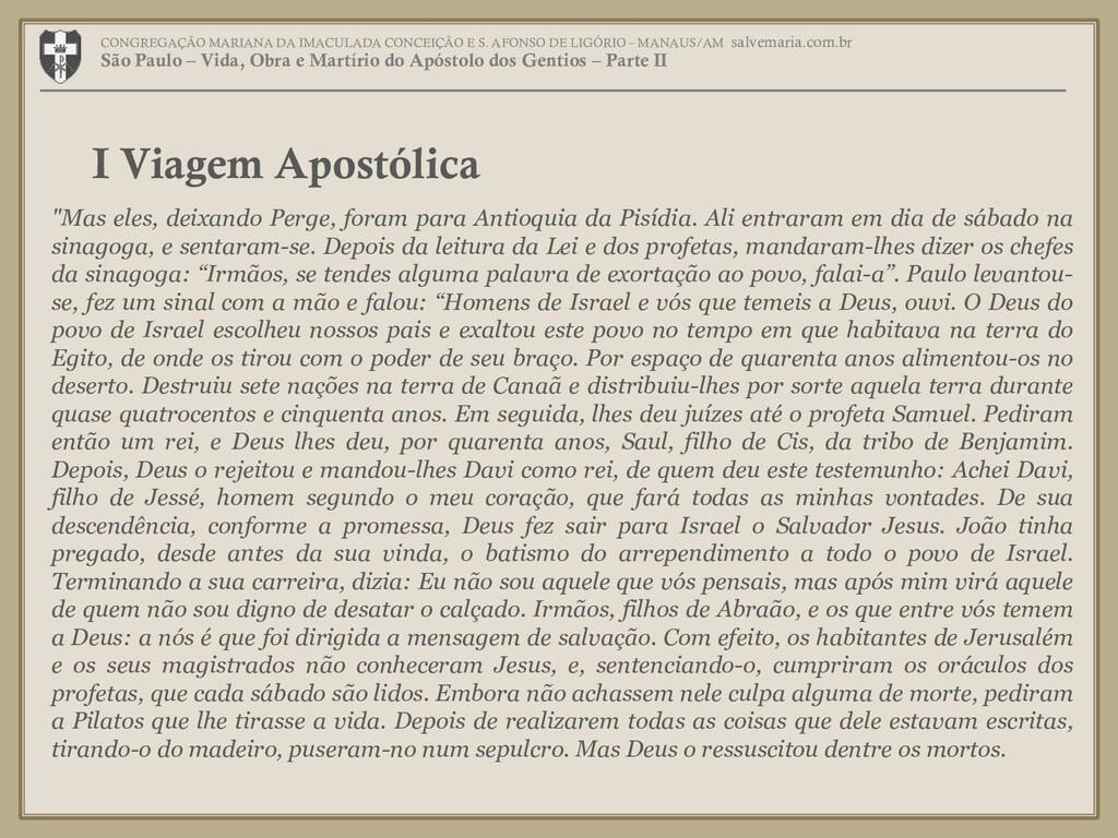 """""""Mas eles, deixando Perge, foram para Antioquia..."""