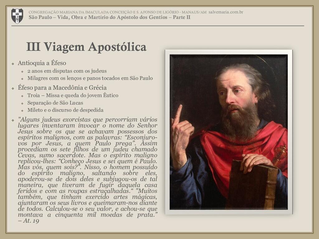  Antioquia a Éfeso  2 anos em disputas com os...