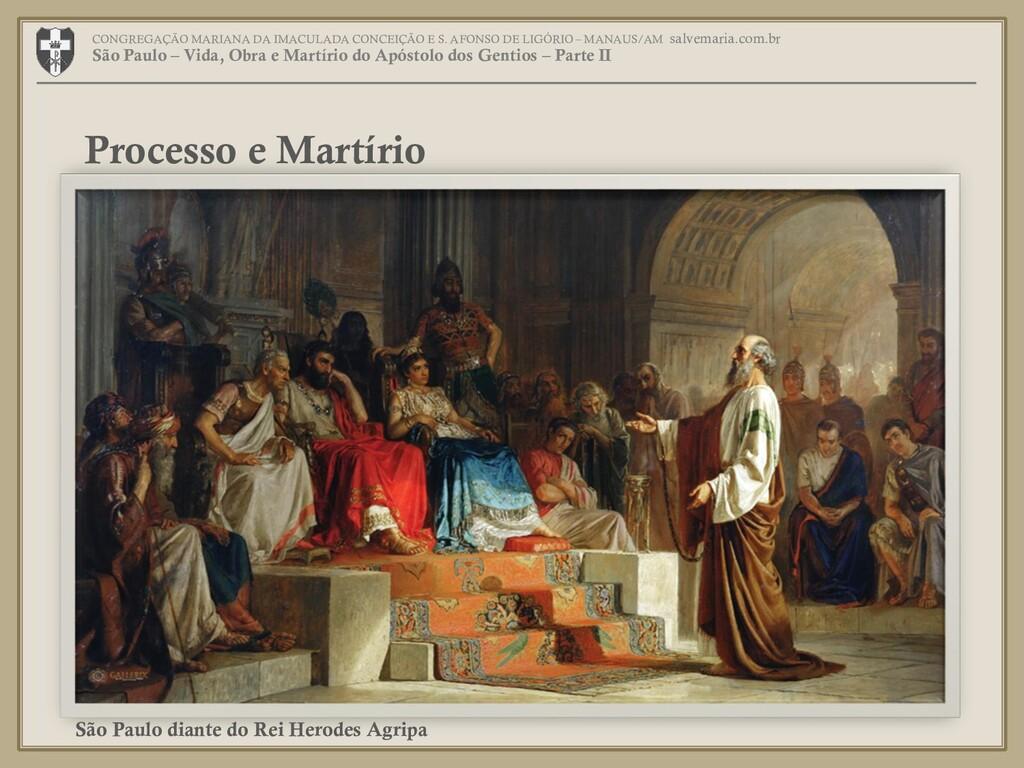 Processo e Martírio CONGREGAÇÃO MARIANA DA IMAC...