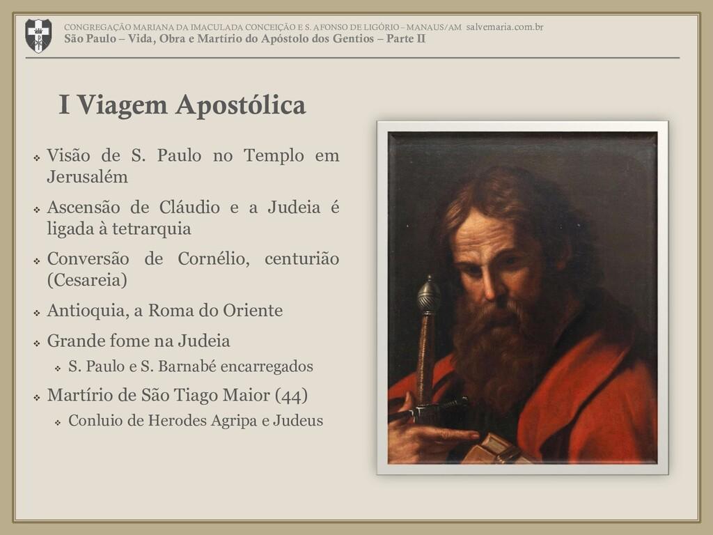  Visão de S. Paulo no Templo em Jerusalém  As...