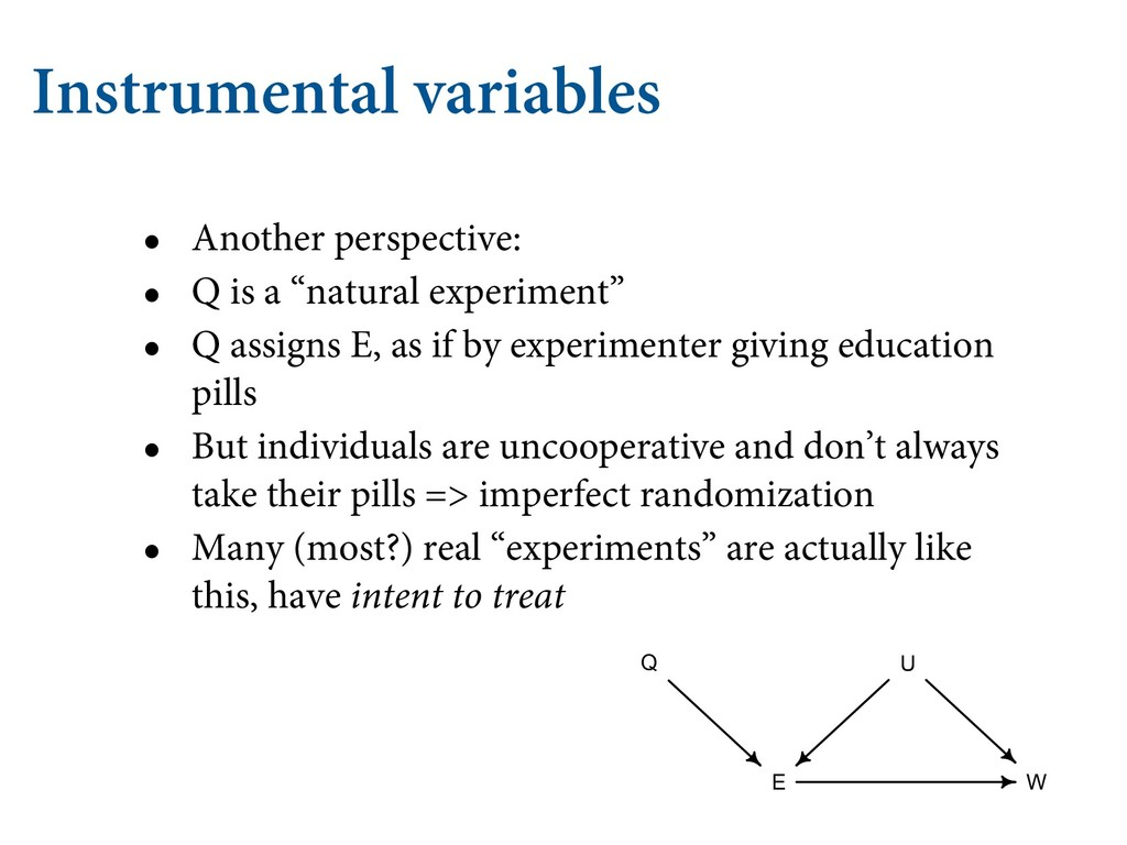 Instrumental variables • Another perspective: •...