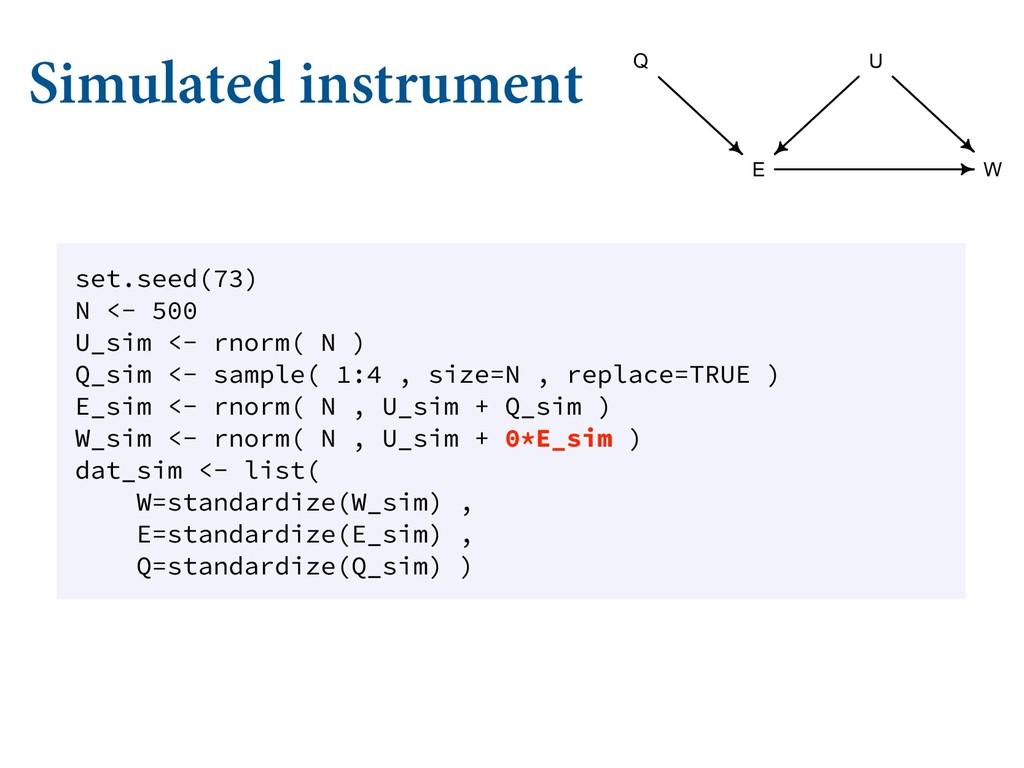 Simulated instrument set.seed(73) N <- 500 U_si...