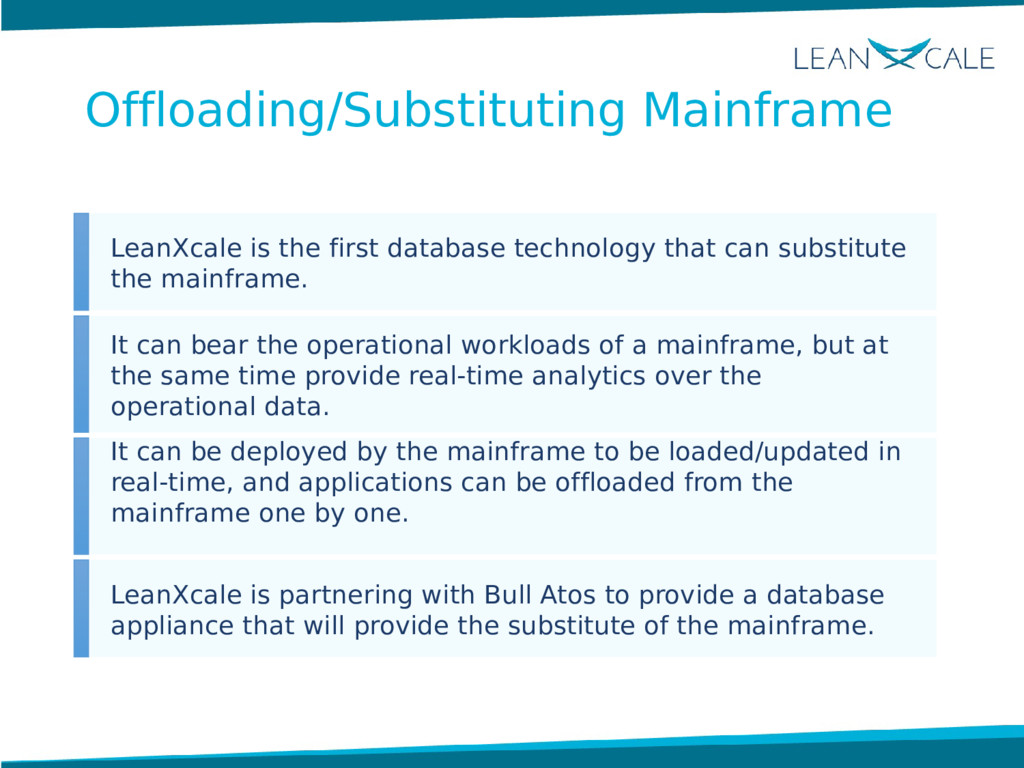 LeanXcale is the first database technology that...