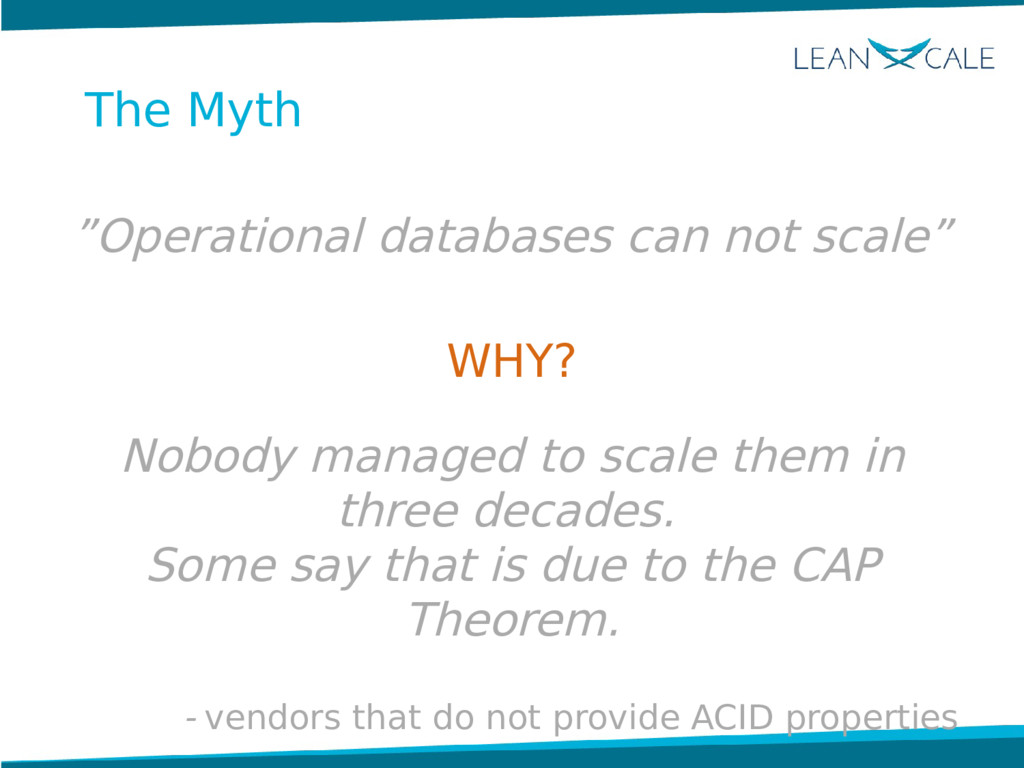 """The Myth """"Operational databases can not scale"""" ..."""