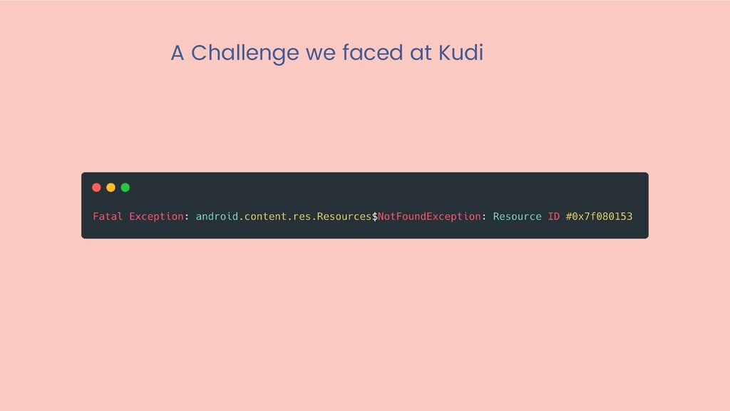 A Challenge we faced at Kudi