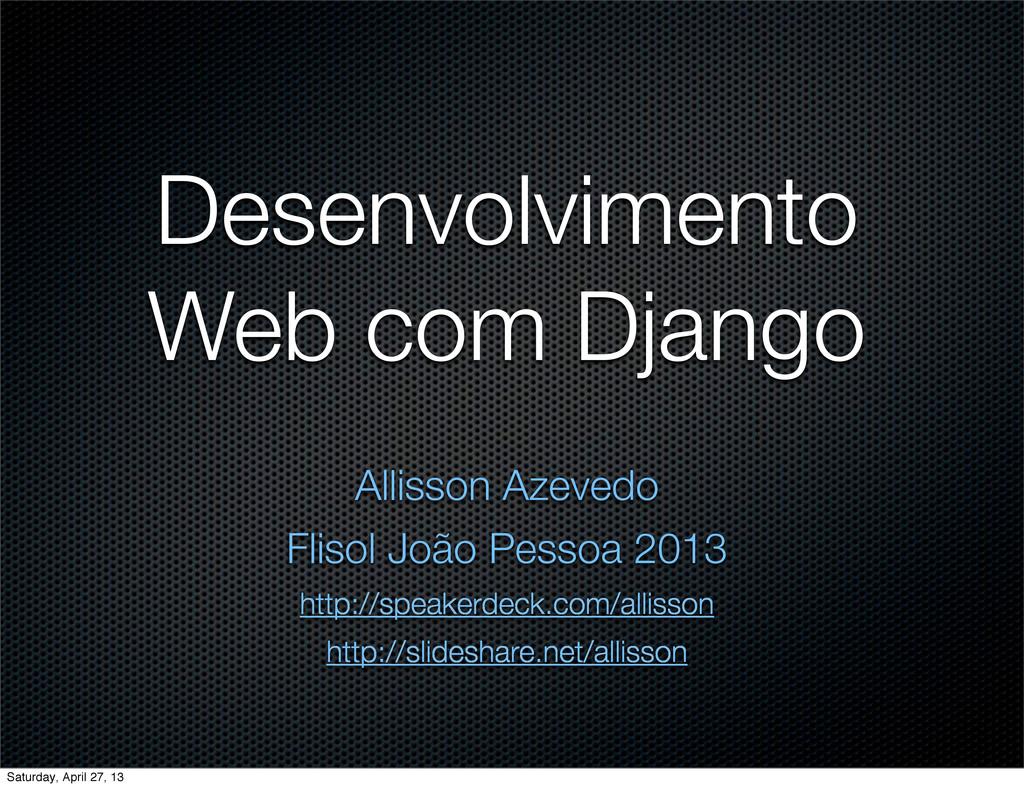 Desenvolvimento Web com Django Allisson Azevedo...