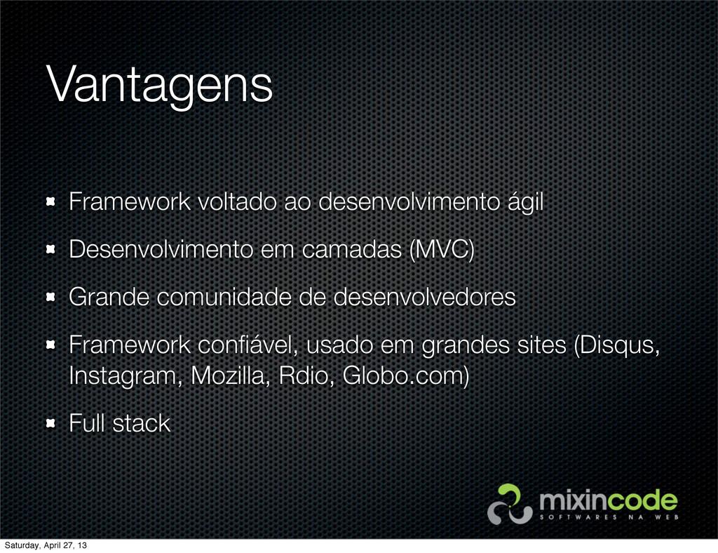 Vantagens Framework voltado ao desenvolvimento ...