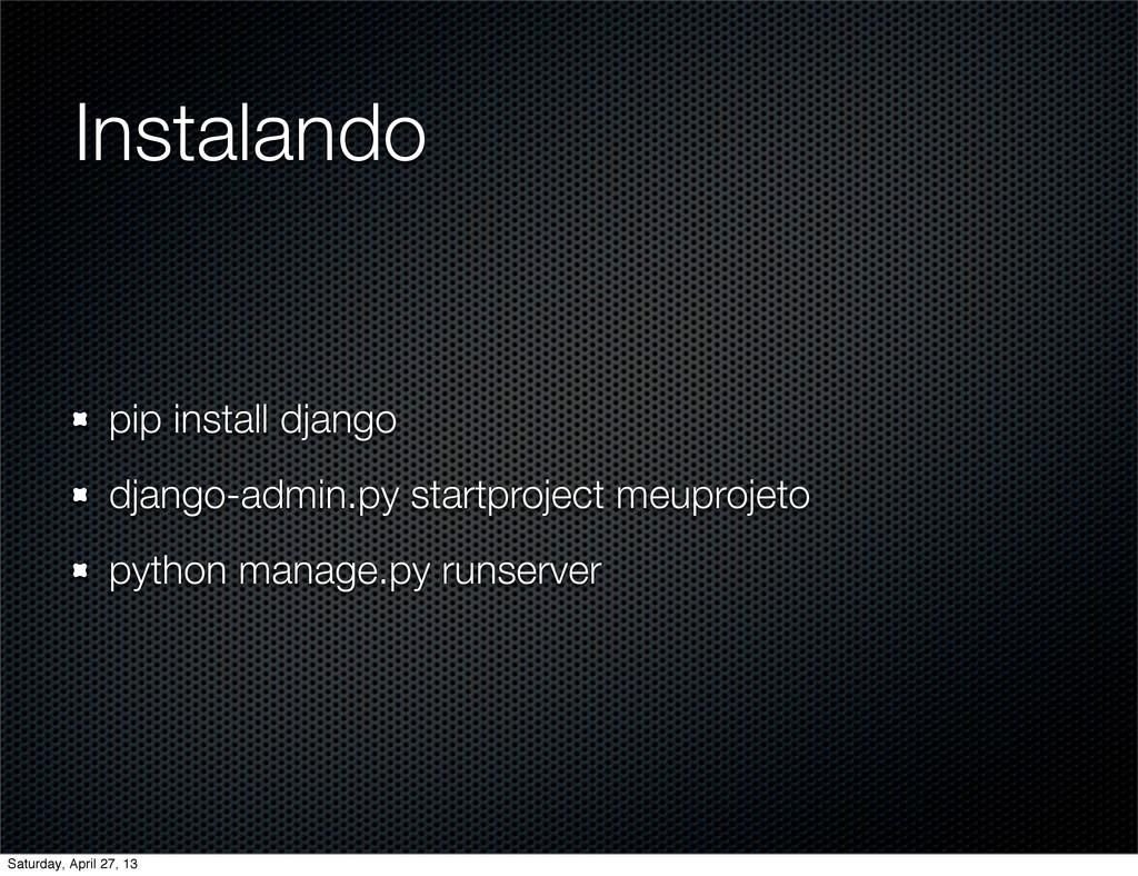 Instalando pip install django django-admin.py s...