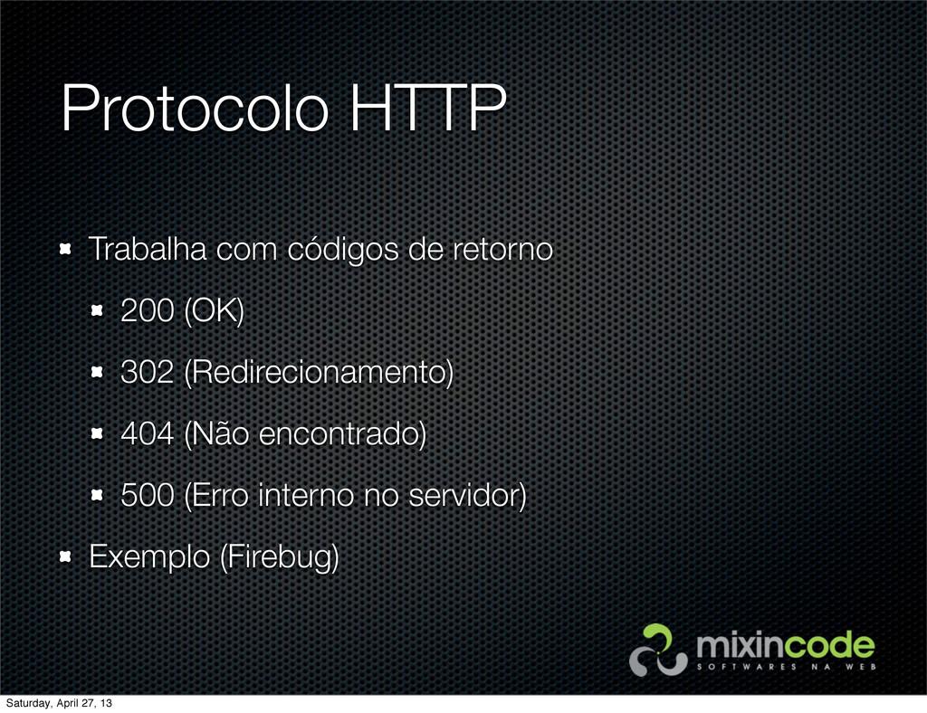 Protocolo HTTP Trabalha com códigos de retorno ...