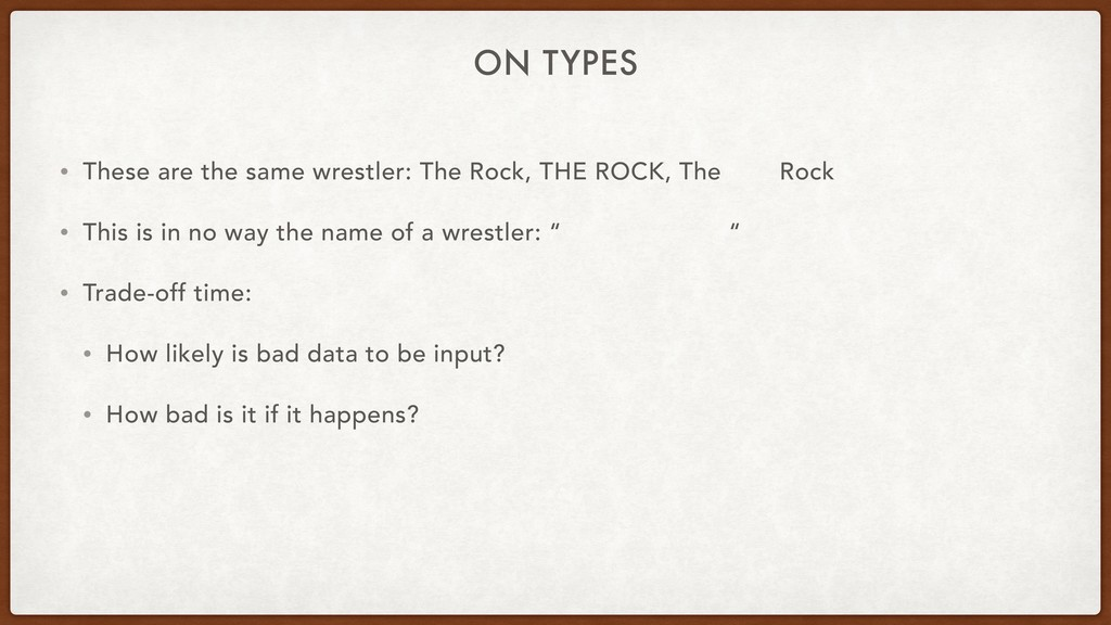 ON TYPES • These are the same wrestler: The Roc...