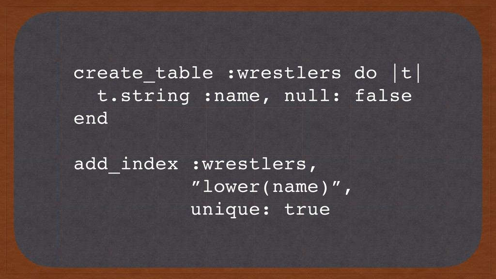 create_table :wrestlers do |t| t.string :name, ...