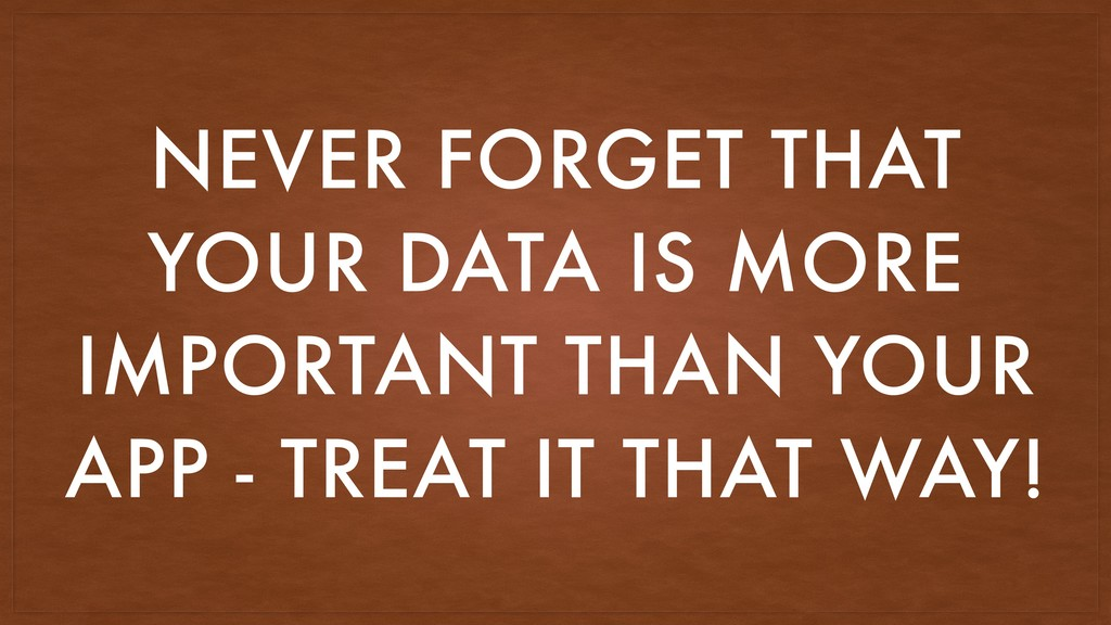 NEVER FORGET THAT YOUR DATA IS MORE IMPORTANT T...