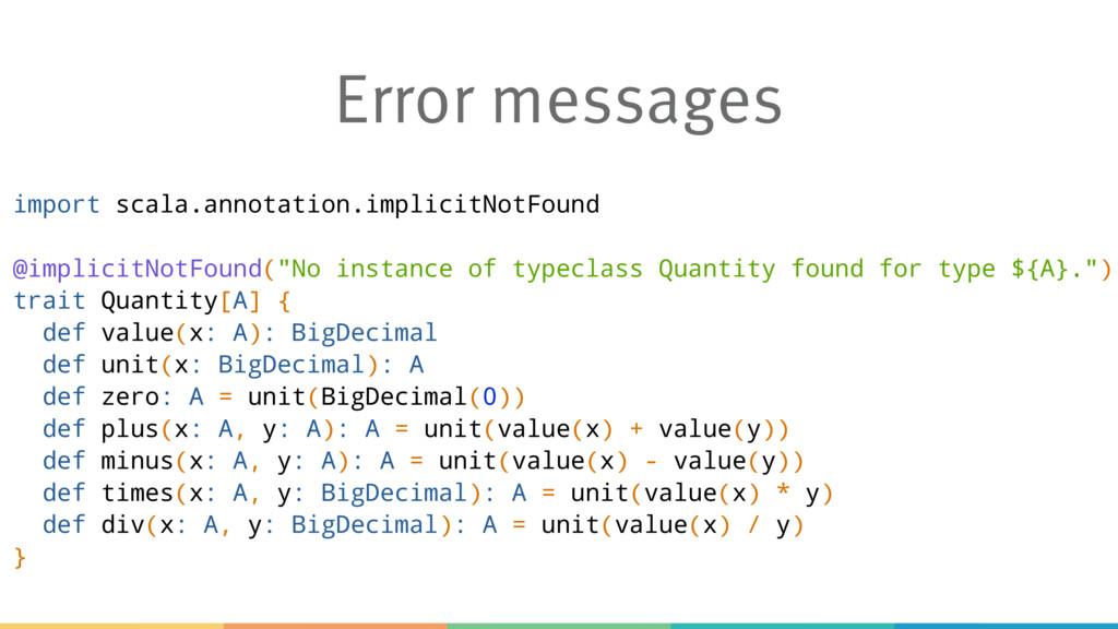 Error messages import scala.annotation.implicit...