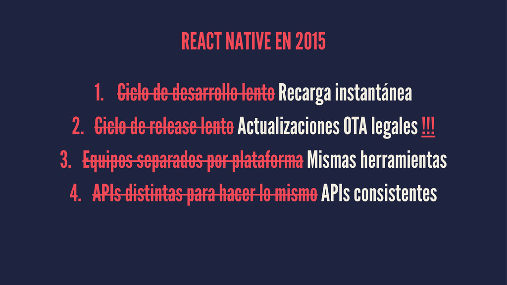 REACT NATIVE EN 2015 1. Ciclo de desarrollo len...