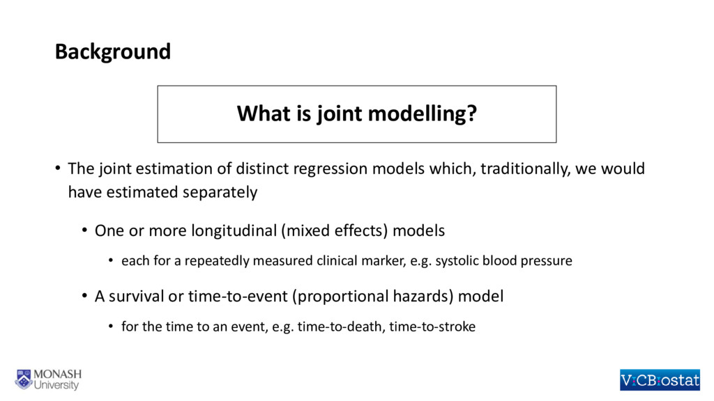 Background • The joint estimation of distinct r...