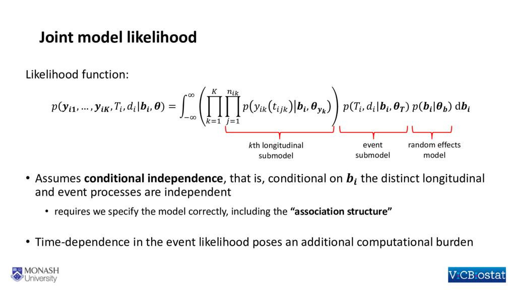 Joint model likelihood Likelihood function:   ,...