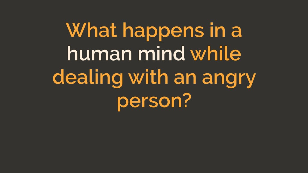 What happens in a human mind while dealing with...