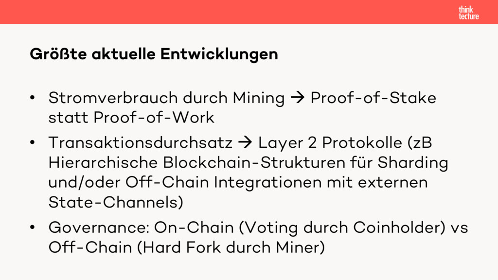 • Stromverbrauch durch Mining à Proof-of-Stake ...