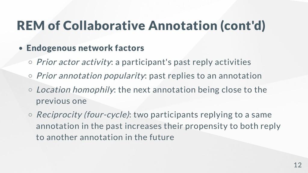 REM of Collaborative Annotation (cont'd) Endoge...