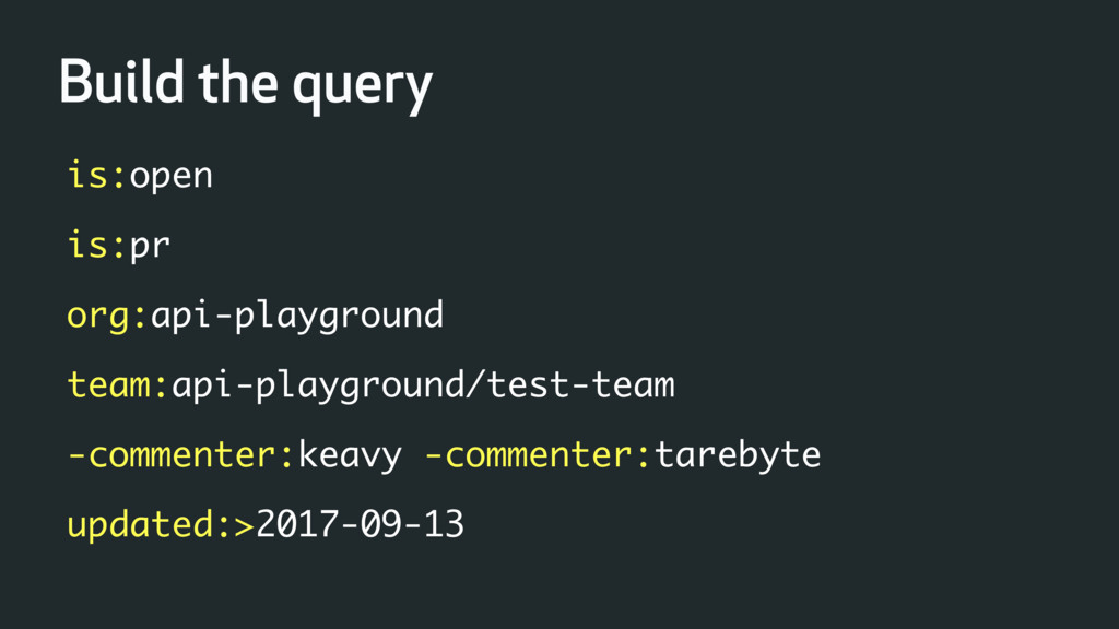 Build the query is:open is:pr org:api-playgroun...