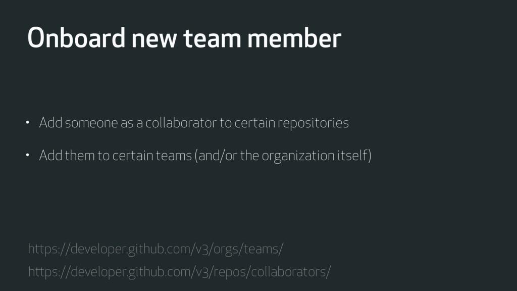 Onboard new team member https://developer.githu...