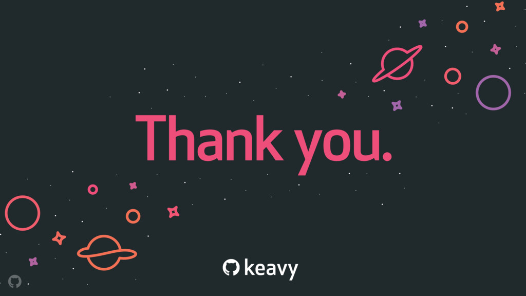 Thank you. keavy