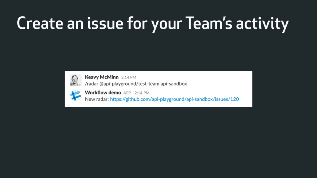 Create an issue for your Team's activity