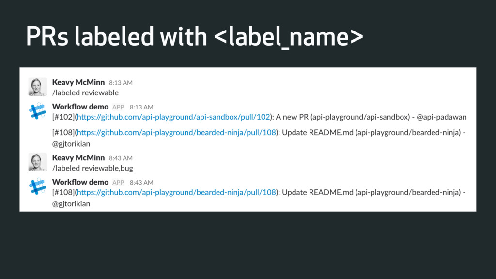 PRs labeled with <label_name>