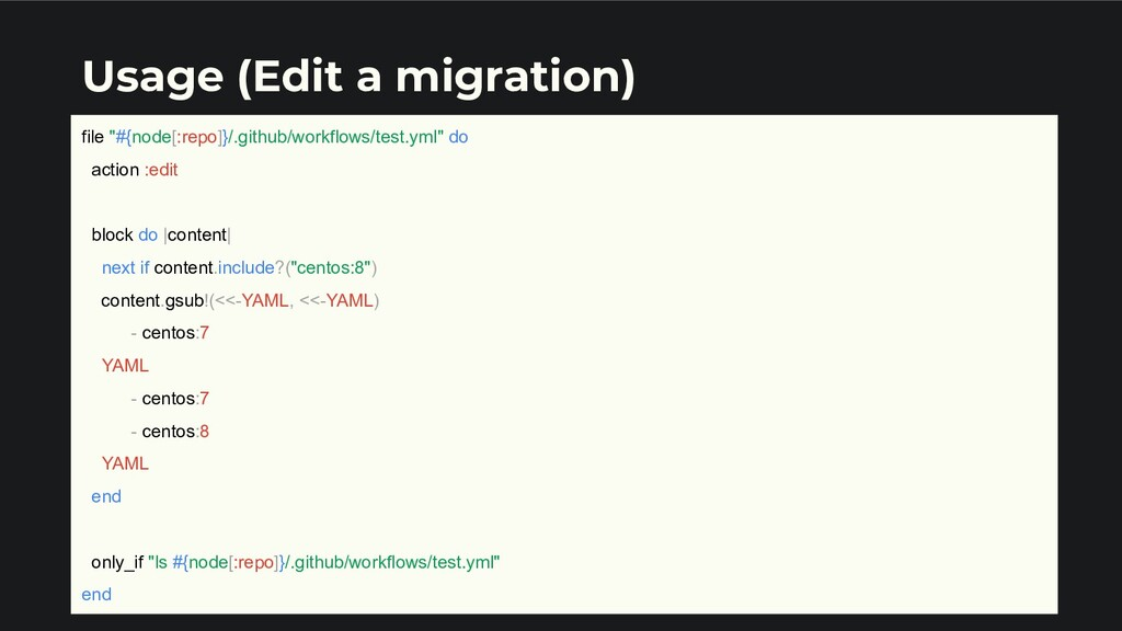 "Usage (Edit a migration) file ""#{node[:repo]}/...."