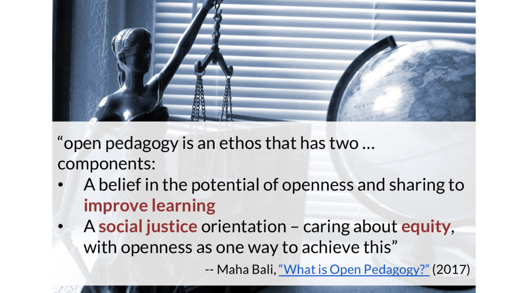 """""""open pedagogy is an ethos that has two … compo..."""