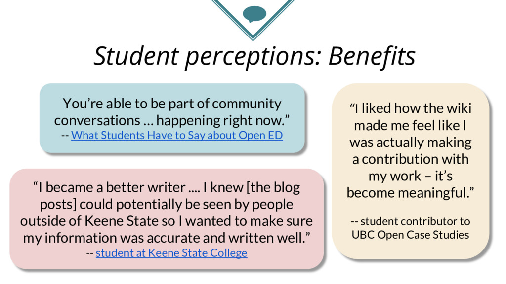 Student perceptions: Benefits You're able to be...
