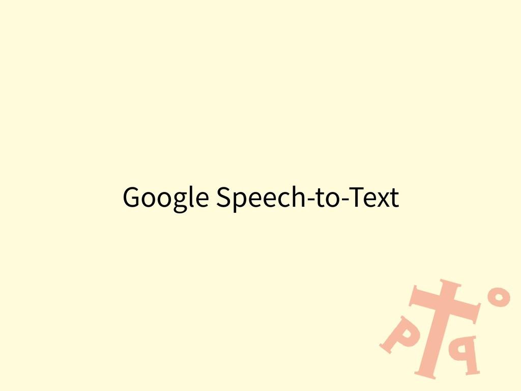 Google Speech-to-Text