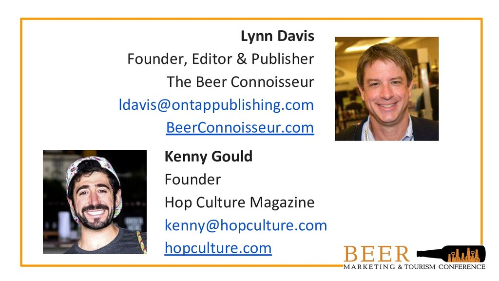 Lynn Davis Founder, Editor & Publisher The Beer...