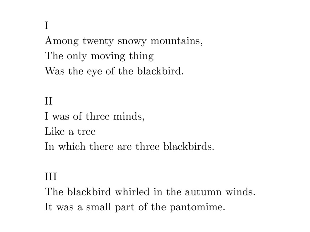 I Among twenty snowy mountains, The only moving...
